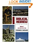 Biblical Hebrew: Step by Step Volume....