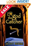 THE GOD CATCHER: An Ancient Egypt Novel