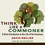 Think like a Commoner: A Short Introd...