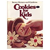 Better Homes and Gardens Cookies for Kids (Better Homes & Gardens)