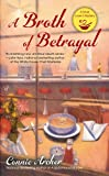A Broth of Betrayal (A Soup Lover's