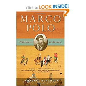 Marco Polo: From Venice to Xanadu by Laurence Bergreen