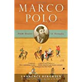 Marco Polo: From Venice to Xanadu ~ Laurence Bergreen