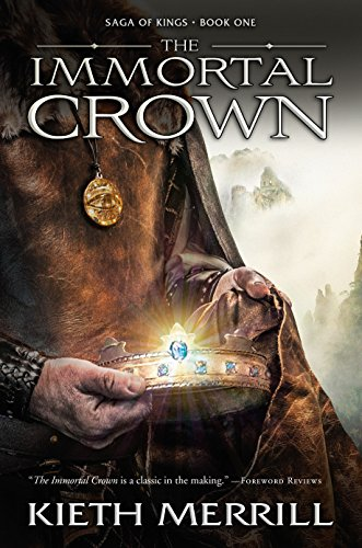 The Immortal Crown (Saga of Kings)
