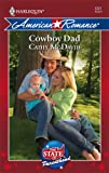 Cowboy Dad (Harlequin American Romance) by  Cathy McDavid in stock, buy online here