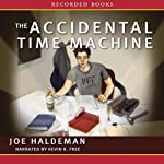 The Accidental Time Machine | Joe Haldeman