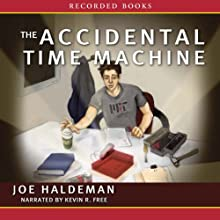 The Accidental Time Machine Audiobook by Joe Haldeman Narrated by Kevin Free