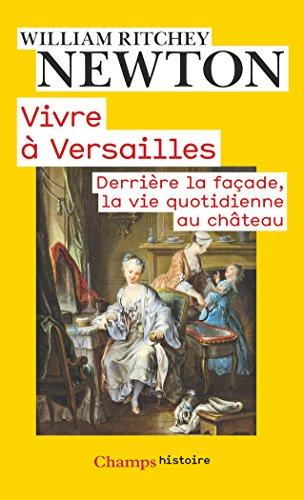 vivre-a-versailles-derriere-la-facade-la-vie-quotidienne-au-chateau