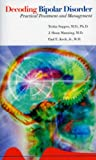 img - for Decoding Bipolar Disorder: Practical Treatment And Management book / textbook / text book