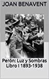img - for Per n: Luz y Sombras Libro I 1893-1938 (Spanish Edition) book / textbook / text book