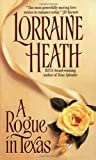 A Rogue In Texas (0380803291) by Lorraine Heath