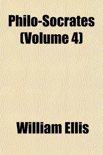 Philo-Socrates (Volume 4)