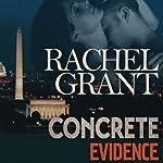 Concrete Evidence: Evidence, Book 1 | Rachel Grant