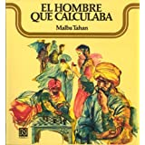 El Hombre Que Calculaba / The man who calculated (Spanish Edition) by Tahan Malba (2005-03-31)