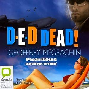 D-E-D Dead! | [Geoffrey McGeachin]