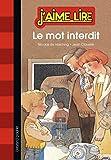 Mot interdit (le) - N6 - (2013)