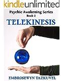 Telekinesis (Psychic Awakening series Book 2) (English Edition)