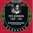 Pete Johnson: 1939-1941  (Classics chronological series)