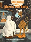 Halloween With Morris and Boris
