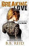 Breaking Love (Broken Love Book 4) (English Edition)