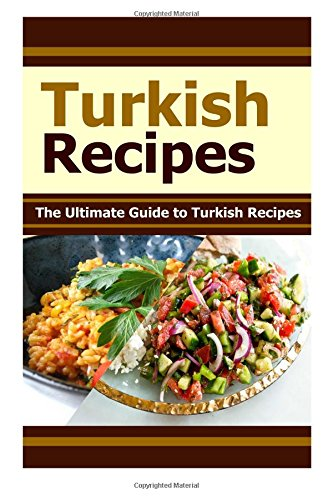 turkish-recipes-the-ultimate-guide-to-turkish-recipes