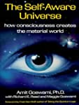 The Self-Aware Universe: How Consciou...
