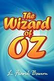 L. Frank Baum The Wonderful Wizard of Oz