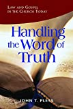 img - for Handling the Word of the Truth - Revised Edition book / textbook / text book