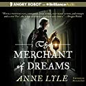 The Merchant of Dreams: Night's Masque, Book 2 Audiobook by Anne Lyle Narrated by Michael Page