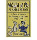 img - for The Wizard of Oz as American Myth: A Critical Study of Six Versions of the Story, 1900-2007 (Paperback) - Common book / textbook / text book