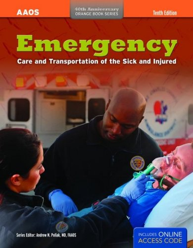 Emergency Care and Transport of the Sick and Injured