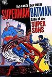 Superman/Batman: Saga of the Super Sons (1401215025) by Haney, Bob