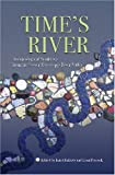Times River: Archaeological Syntheses from the Lower Mississippi Valley (A Dan Josselyn Memorial Publication)