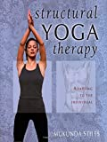 Structural Yoga Therapy: Adapting to the Individual