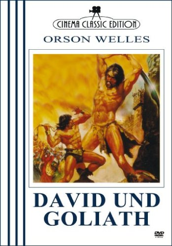 David und Goliath - Orson Welles *Cinema Classic Edition*
