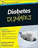 Alan L., Jarvis GP, Dr. Sarah Rubin MD Diabetes For Dummies (UK Edition) by Rubin MD, Alan L., Jarvis GP, Dr. Sarah 3rd UK edition (2011)