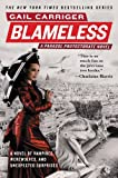 Blameless (The Parasol Protectorate Book 3)
