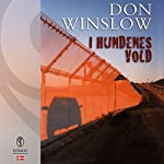 I hundenes vold | Don Winslow
