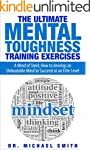 The Ultimate Mental Toughness Trainin...