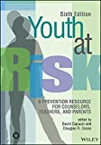 img - for Youth at Risk: A Prevention Resource for Counselors, Teachers, and Parents, Sixth Edition book / textbook / text book