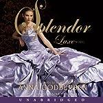 Splendor: A Luxe Novel | Anna Godbersen