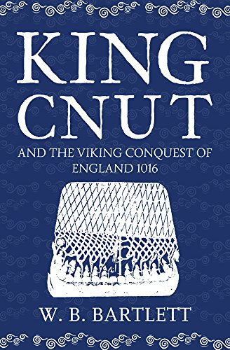 king-cnut-and-the-viking-conquest-of-england-1016
