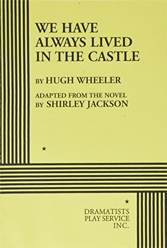 We Have Always Lived in a Castle (Play Script)