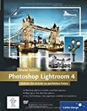 Book - Photoshop Lightroom 4: Schritt f�r Schritt zu perfekten Fotos (Galileo Design)