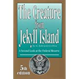 The Creature from Jekyll Island ~ G Edward Griffin