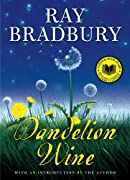 Dandelion Wine (Greentown) by Ray Bradbury cover image