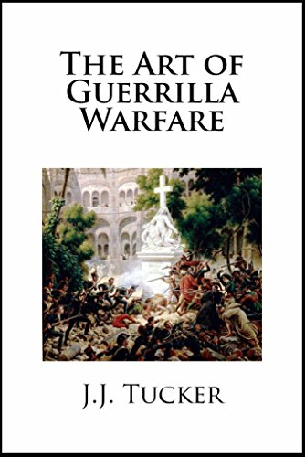 Free Kindle Book : The Art of Guerrilla Warfare