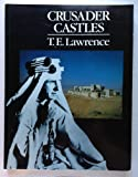Crusader Castles (0870522906) by Lawrence, T. E.