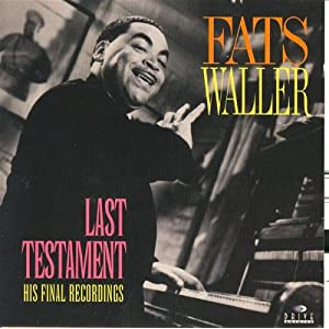 Fats Waller -  Last Testament His Final Recordings