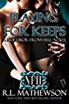 Playing For Keeps (A Neighbor From He...